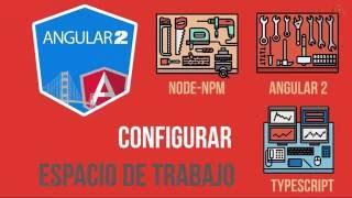 02 curso de angular 2 instalar angular 2