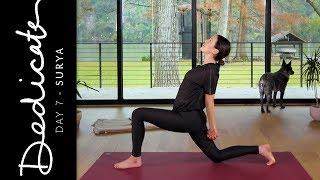 Dedicate - Day 7 - Surya | Yoga With Adriene