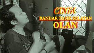CINTA BANDAR TASIK SELATAN - OLAN ( cover akustik by yons )