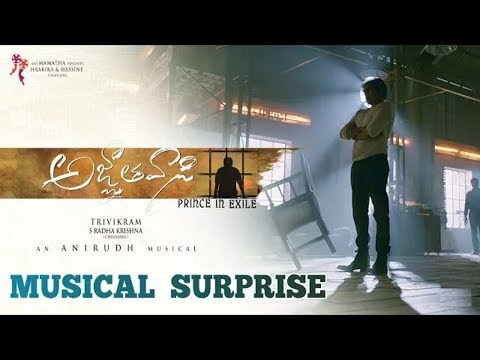 Agnyaathavaasi Movie Musical Teaser |...