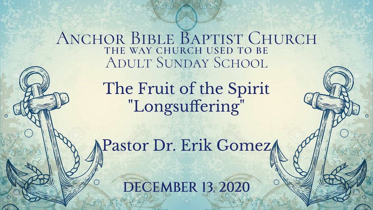 The Fruit of the Spirit - Longsuffering