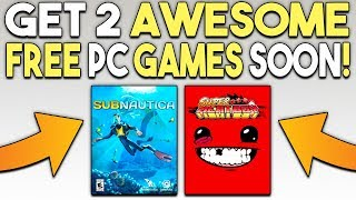 Get 2 Awesome FREE PC Games Soon and More HUGE Games LEAVING STEAM!