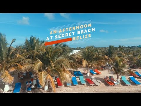 A Day at Secret Beach Belize - San Pedro