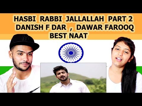 Indian reaction on HASBI RABBI JALLALLAH PART 2 | DANISH F DAR | DAWAR FAROOQ | BEST NAAT | Swaggy d