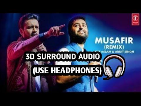 MUSAFIR REMIX    3D SURROUND MUSIC     WEAR HEADPHONES