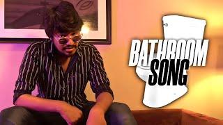 Bathroom Song   Madan Gowri X Atti Culture