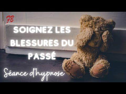 HYPNOSE POUR SOIGNER LES BLESSURES DU PASSE