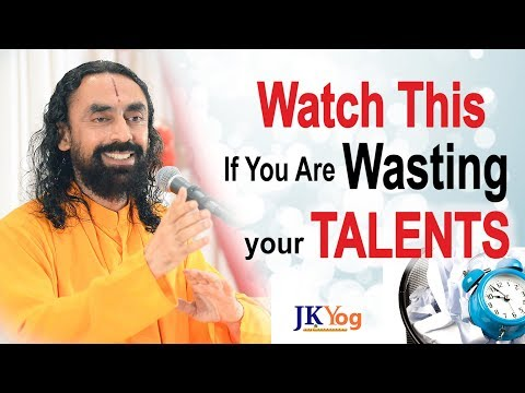 WATCH this if you are Wasting Your Talents | Swami Mukundananda