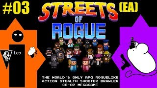 Let's Play Streets of Rogue (EA) coop with Mousegunner #03