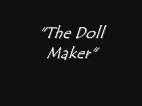 The Doll Maker Creepypasta Youtube