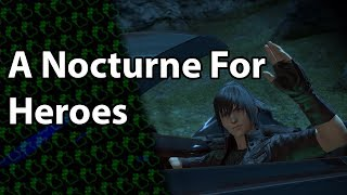FINAL FANTASY XIV x FINAL FANTASY XV Collaboration Event: A Nocturne for Heroes