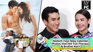 [ENG SUB] Nadech Yaya - Sexy Calendar Photos, Dad Hot Tub Therapy & Brother Karn | ThaiCh8 6/12/16