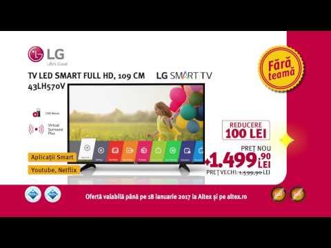 Reclamă ALTEX - TV LG Smart Full HD 109 cm - ian 2017