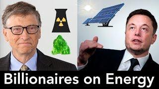 Billionaires on Energy - Bill Gates, Elon Musk - Solar, Nuclear