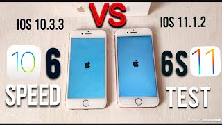 iPhone 6 iOS 10 vs iPhone 6s iOS 11.1.2 Speed Test