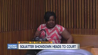 Squatter showdown heads to court