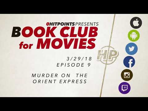 Book Club for Movies #9 - Murder on the Orient Express