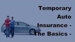Temporary Auto Insurance |  The Basics - 2017 Temporary Auto Insurance Guide