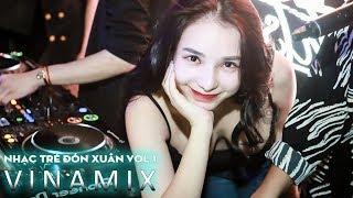 NONSTOP Vinamix | Liên Khúc Nhạc Trẻ Remix Đón Xuân 2020 Vol 1 | Nonstop Vinahouse Việt Mix 2019 Video