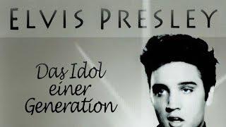 Elvis Presley - Das Idol einer Generation (2012) [Dokumentation]|ganzer Film (deutsch)
