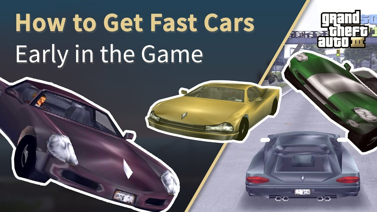 GTA How To GET FAST CARS Early In Game YouTube - Gta3 cars