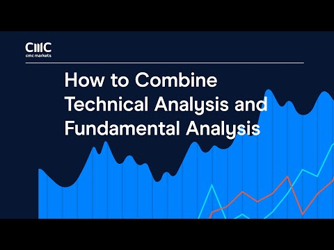 How To Combine Technical Fundamental Analysis