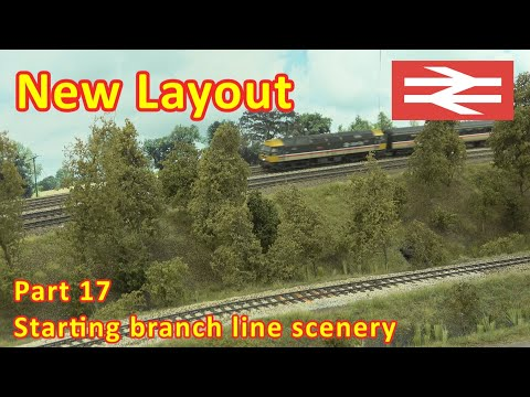New Layout Build – Making a start on the branch line scenery