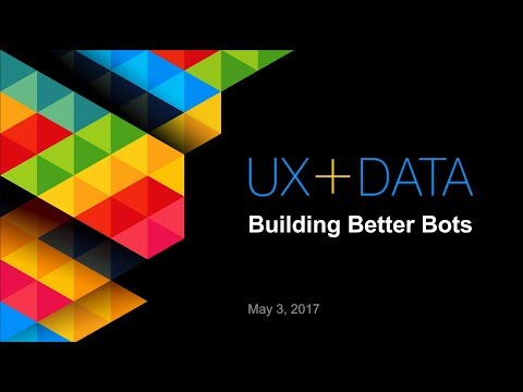 UX+DATA BuildingBetterBots