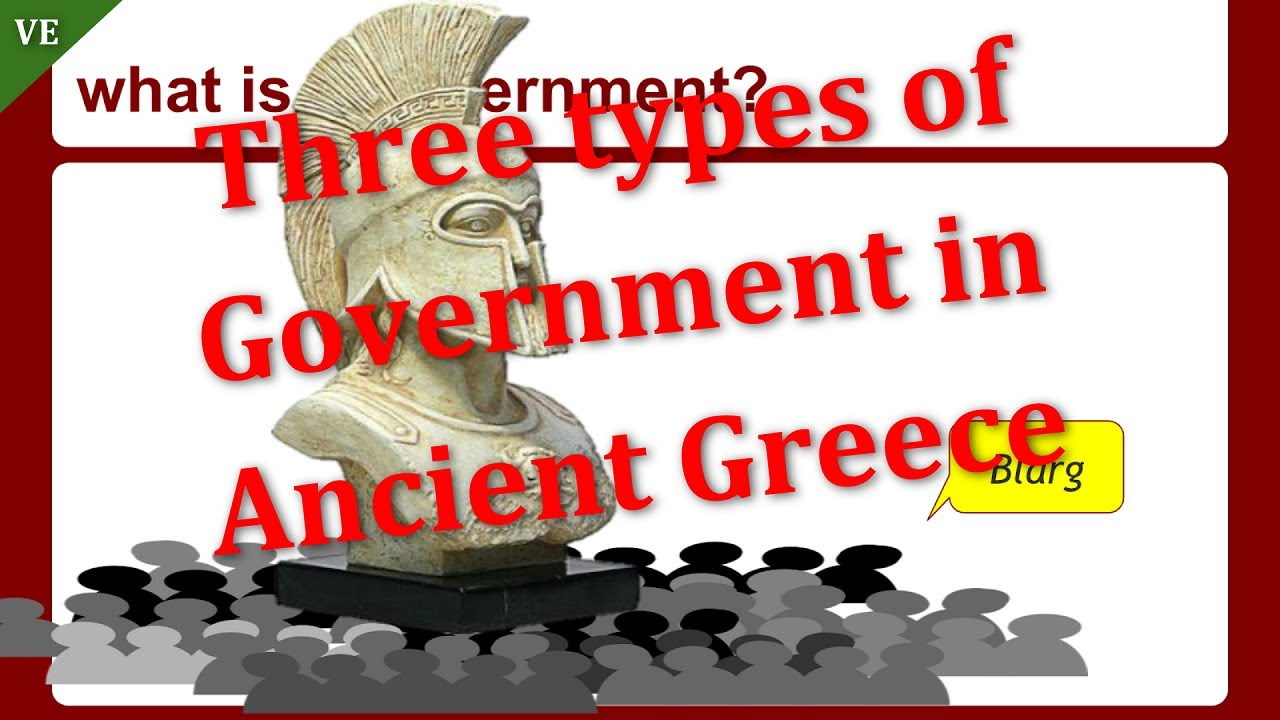 Three Types Of Government In Ancient Greece