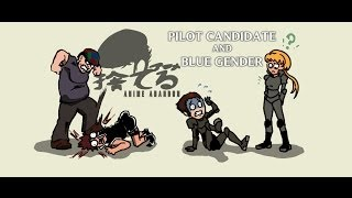 Anime Abandon: Pilot Candidate and Blue Gender