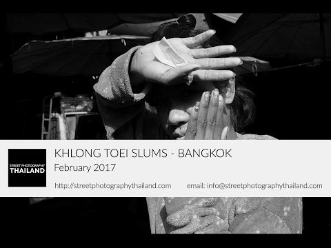 Khlong Toei Slums Bangkok - Photo Walk