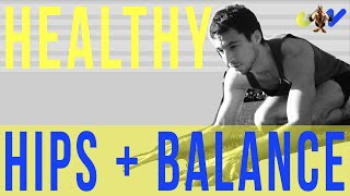 30 mins -  Maintain healthy hips with mobility practice for better balance (follow along)