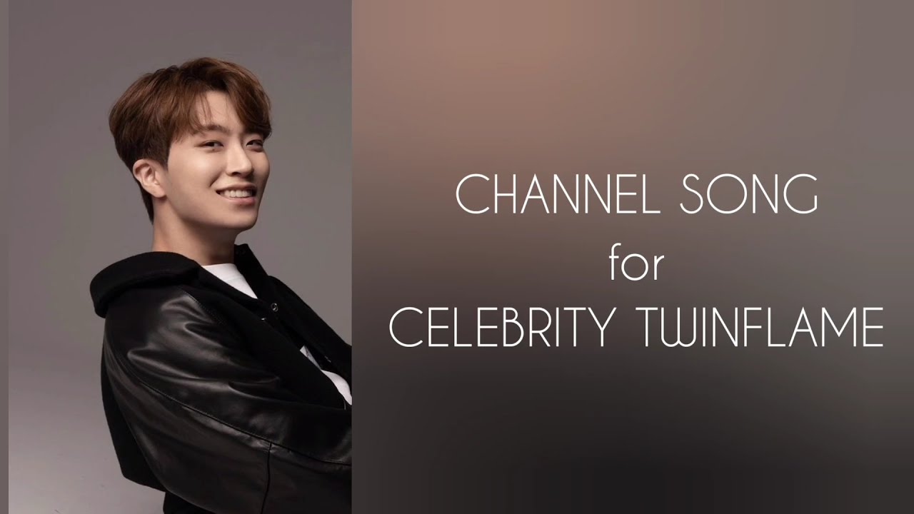 Download CELEBRITY TWIN FLAME : channel song