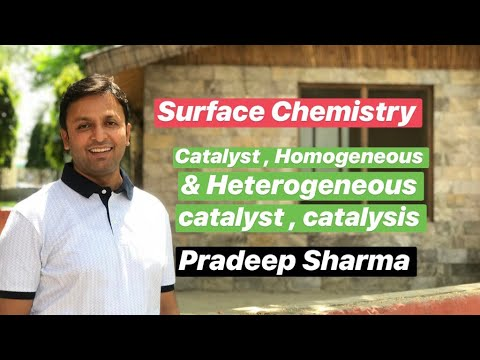 Surface chemistry - 6 || Catalyst || Types of catalyst || catalysis || catalytic action