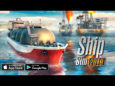Ship Sim 2019 - Gameplay