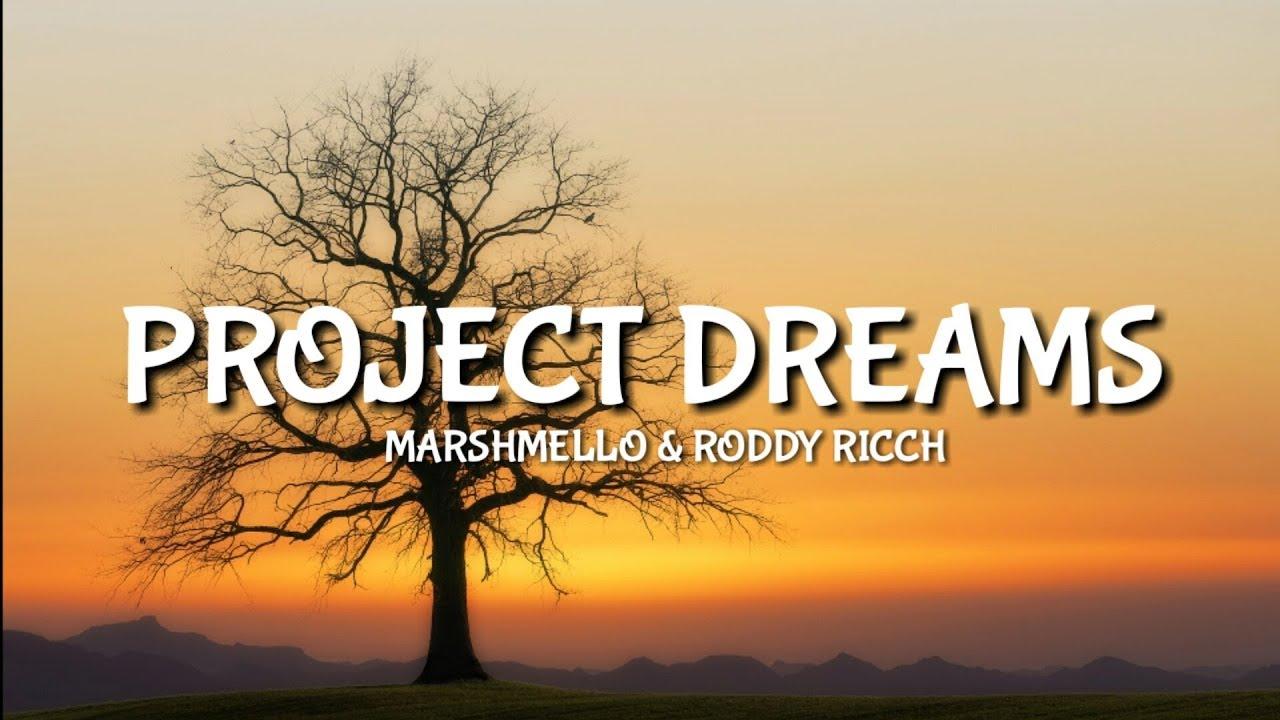 Marshmello & Roddy Ricch - Project Dreams [Lyrics/Lyric]