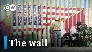 Mexico – Fear of Trump\'s wall | DW Documentary