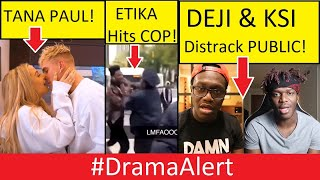 Jake Paul & Tana! #DramaAlert ETika Hits COP! Deji vs KSI AGAIN!  -  Dolan Twins LIED TO US!