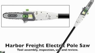 Harbor Freight Electric Pole Saw Review