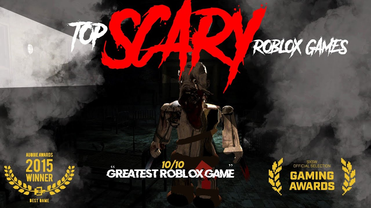 best scary games on roblox