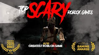 Top 10 Roblox HORROR Games 2019