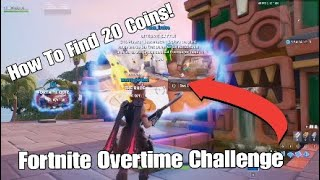 Fortnite overtime Challenges - Find 20 Coins in a Creative Map! Easy Guide!