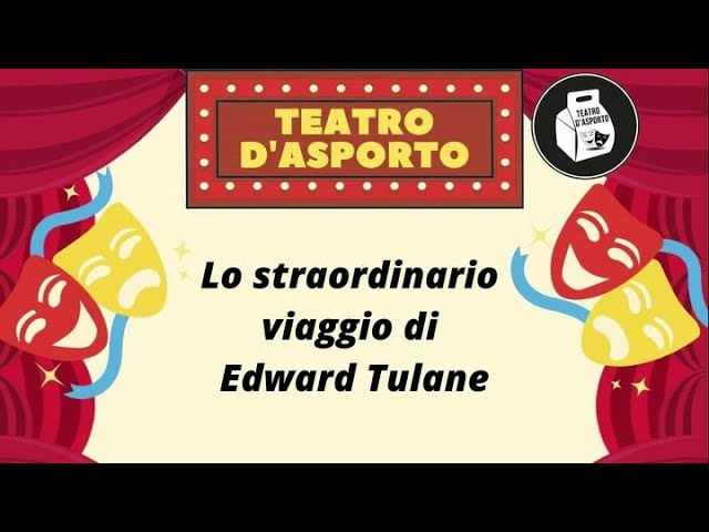 """Episodio 11 - """"Lo straordinario viaggio di Edward Tulane"""""""