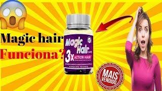 Magic hair funciona? mesmo depoimento Preço onde devo comprar?Magic Hair Resenha