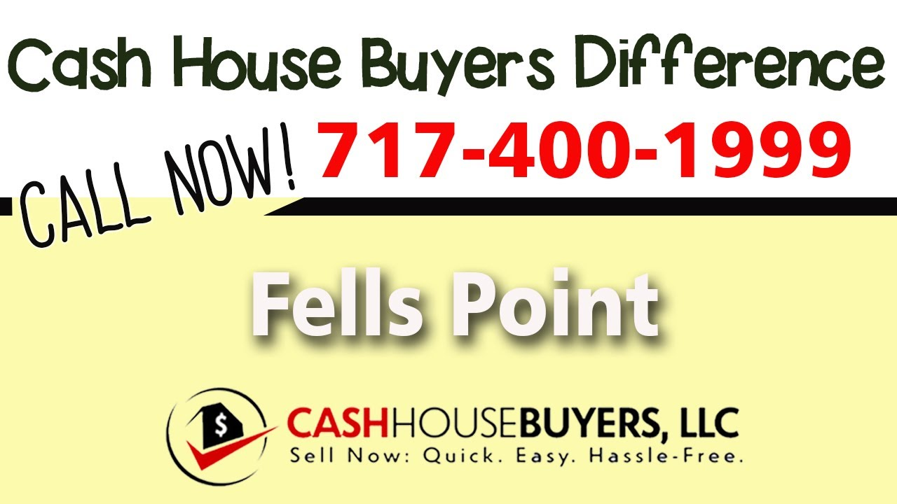Cash House Buyers Difference in Fells Point MD | Call 7174001999 | We Buy Houses