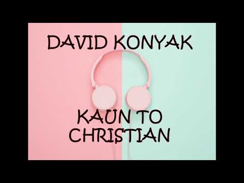 David Konyak- Kaun
