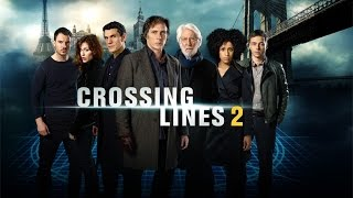 CROSSING LINES SEASON 2 OFFICIAL TRAILER