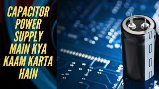 Function of Electrolytic Capacitor | Electrolytic Capacitor Detail| Aakib Rasool Ahangar
