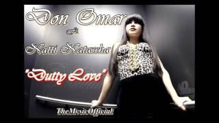 Don Omar Ft. Natti Natasha - Dutty Love [Official Version] ►.mp4