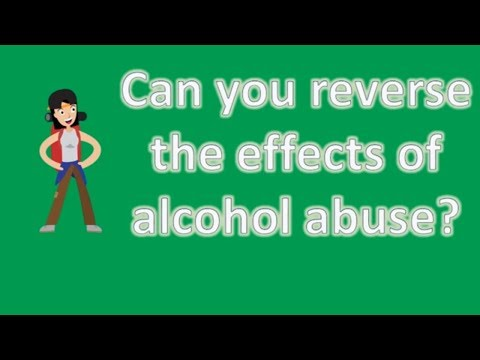 Can you reverse the effects of alcohol abuse ? | Health FAQ Channel